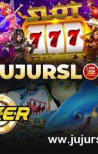 Situs Judi Slot Online Terpercaya, Situs Judi Slot Online Resmi by JUJURSLOT