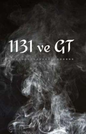 1131 VE GT KİTABI by nediyondayidayi-