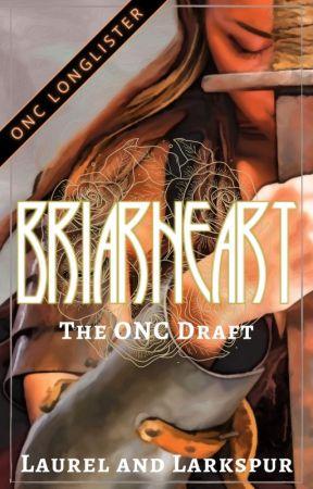 Briarheart   ONC 2021 by laurelandlarkspur