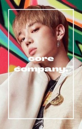 CORE COMPANY ! oc ent. company. by KWANFILMS