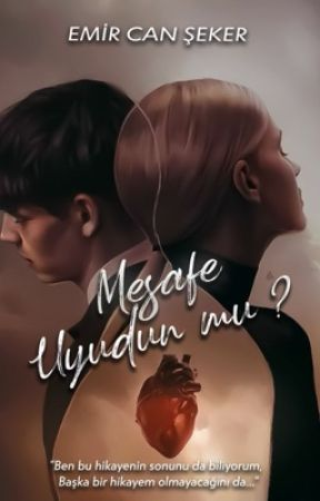 Mesafe: Uyudun Mu?  by emircanxq