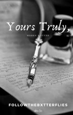 Yours truly, | 𝙃𝙖𝙧𝙧𝙮 𝙋𝙤𝙩𝙩𝙚𝙧 by Platform9nd3Qs