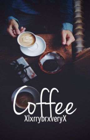 Coffee  Niall Horan  by XlxrryBrxveryX