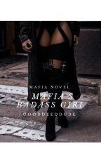 Mafias Badass Girl ✔ by gooddeeddude