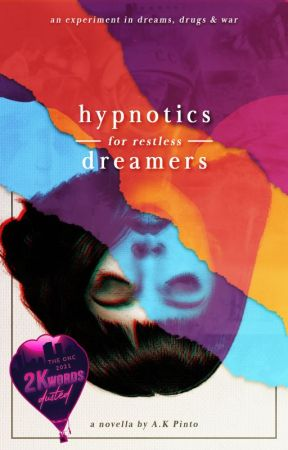 Hypnotics for Restless Dreamers    #ONC2021 by alexan629