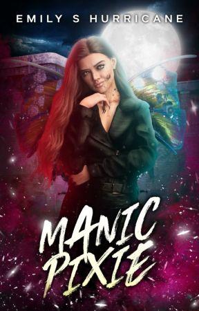 Manic Pixie [18+] || ONC2021 by ESHurricane