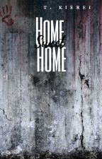 Home Sweet Home by TheoryKierei