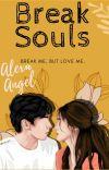 Break Souls [Souls #1✓] +18 cover