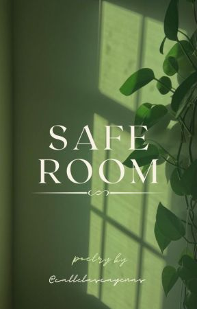 Safe Room | Poetry by lrl1113