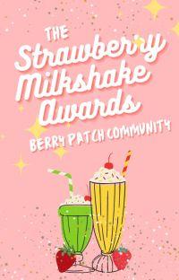 The Strawberry Milkshake Awards (Closed) cover