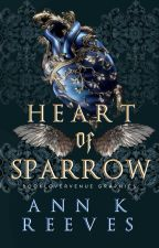 Heart of Sparrow || ONC 2021 by annkreeves