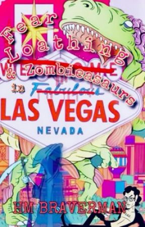 Fear, Loathing, and Zombieasaurs in Las Vegas | ONC 2021 by HM_Braverman
