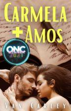 Carmela + Amos (Completed) by Van_Carley