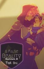 A False Reality // dreamnotfound by shortstack_8l