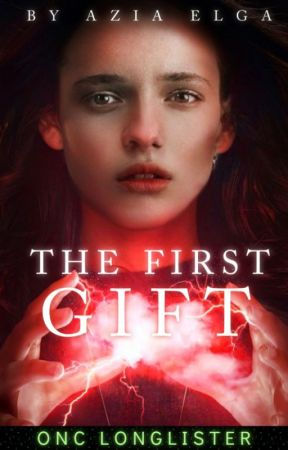 The First Gift | ✔︎ ONC 2021 Longlist by AziaElga