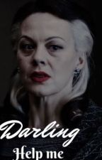 Darling Help Me || Narcissa x young girl by darlamal