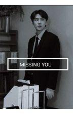 MISSING YOU by misslemonade99