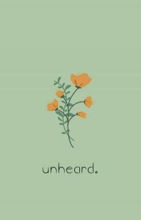 Unheard || Poems by starshades
