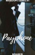 Maroon 5 Series 1: Payphone by BON4KID