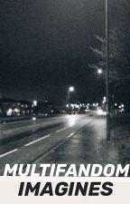 Multifandom Imagines by regencyslxt