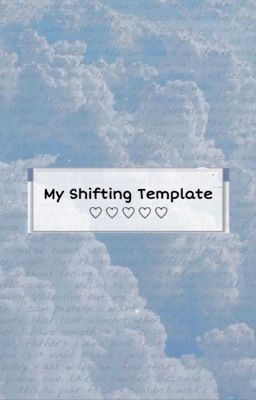 Script Template for Shifting
