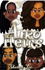 Afro Heirs by SharnaLeeBooks