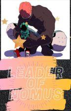 ||LEADER OF NOMUS|| by KittyBloggerUwU