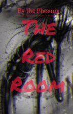 (Completed) الغُرفَةُ الحمراءُ || The red room بقلم Phoenix329138