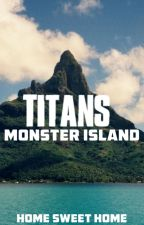 Titans: Monster Island by tyler2706
