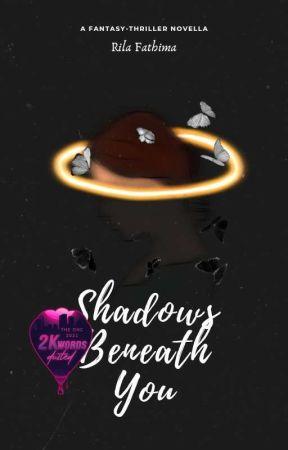 Shadows Beneath You   ONC2021 by RilaF7