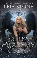 Fallen Academy: Year One de ElyElizaMaria