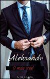  ALEKSANDR   O MAIS CRUEL  LIVRO 2  cover