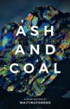 Ash and Coal cover