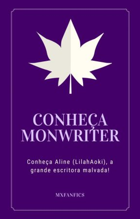LILAAHS #CONHEÇAMONWRITER by mxfanfics