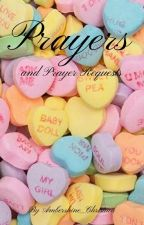 Prayers and Prayer Requests by Ambershine_Christian