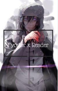 Fyodor x reader BSD 18+ cover