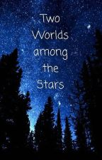 Two worlds among the stars (G/t)  by SigridNaseweis