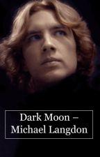 Dark Moon - Michael Langdon by codyfernisgod