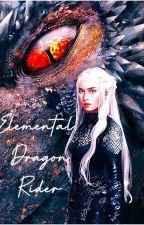 ELEMENTAL DRAGON RIDER by rhiannalalala
