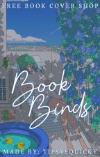 Book Binds (FREE Book Cover Shop) [OPEN✓] by tipsysquicky