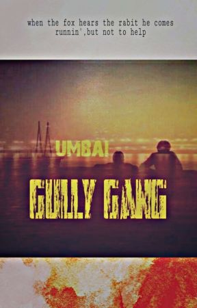 Gully Gang by AeriPeter