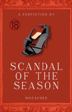 Scandal Of The Season by mozachee