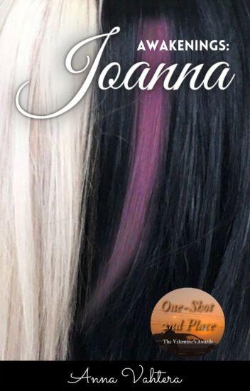 Awakenings: Joanna