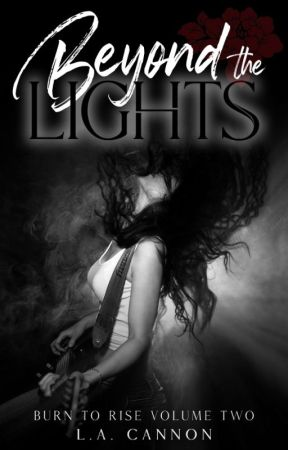 BEYOND THE LIGHTS by LACannon
