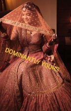 Dominantly yours (Unedited) by Akira_negi