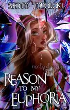 Reason to my Euphoria   Shoto Todoroki by -L1Y4-