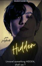 Hidden || Jeon Jungkook ✔ by buddyarmy9