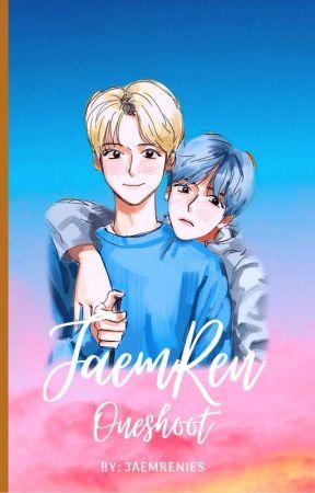 JaemRen Oneshoot Stories by Jaemrenies