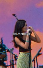 ✓  ONLY FRIEND; r.peters by -neensbeans