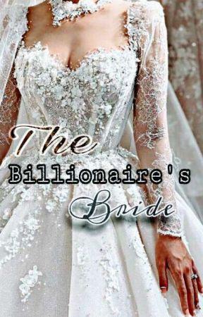 The Billionaire's Bride (On-going) by IrishFernandez817